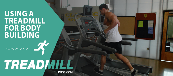 using treadmill body building