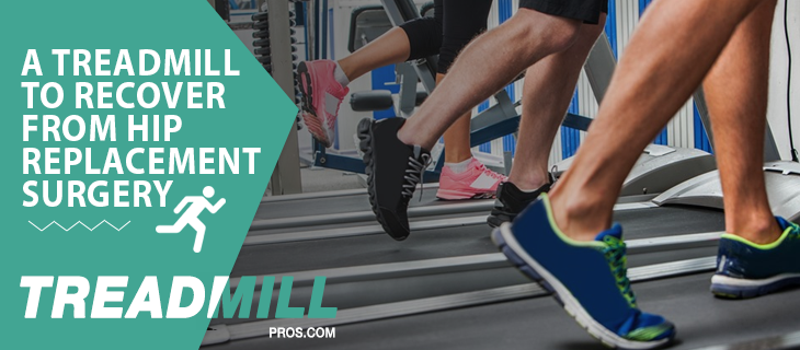 treadmill hip replacement